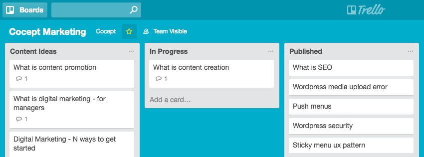 Use Trello to manage your content marketing workflows